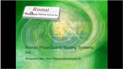 Rismat (FloorGuard) Mat well installations